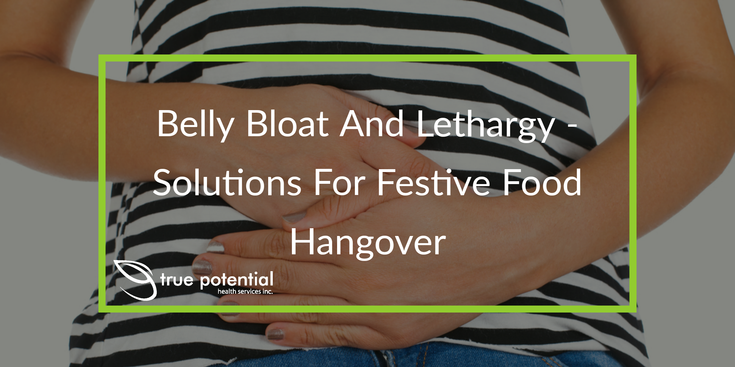 suffering from after holiday belly bloat?