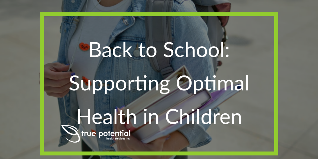 Supporting optimal health in children