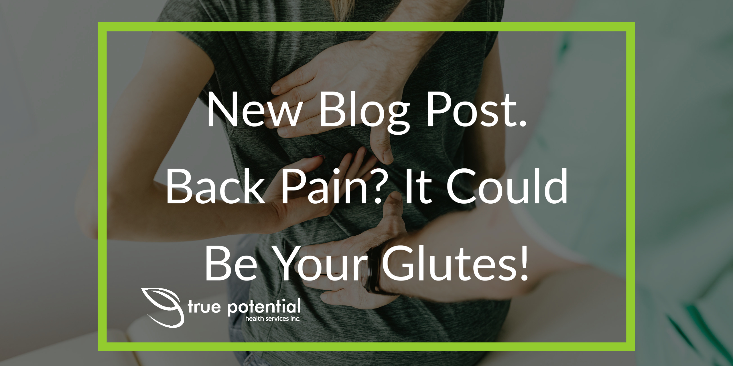 Back pain caused by glutes
