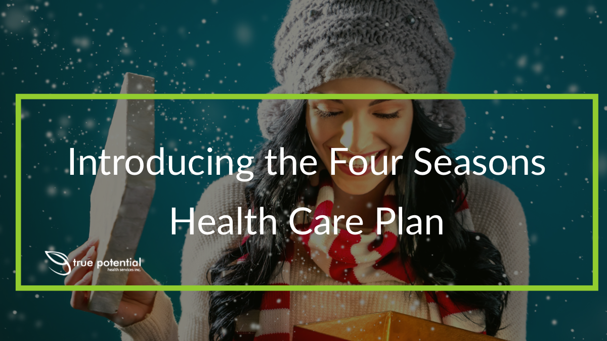 Four Seasons Health care plan subscription box